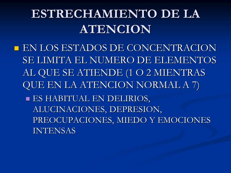 ESTRECHAMIENTO DE LA ATENCION