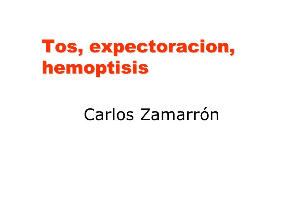 Tos, expectoracion, hemoptisis