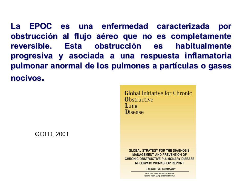 La EPOC es una enfermedad caracterizada por obstrucción al flujo aéreo que no es completamente reversible. Esta obstrucción es habitualmente progresiva y asociada a una respuesta inflamatoria pulmonar anormal de los pulmones a partículas o gases nocivos.