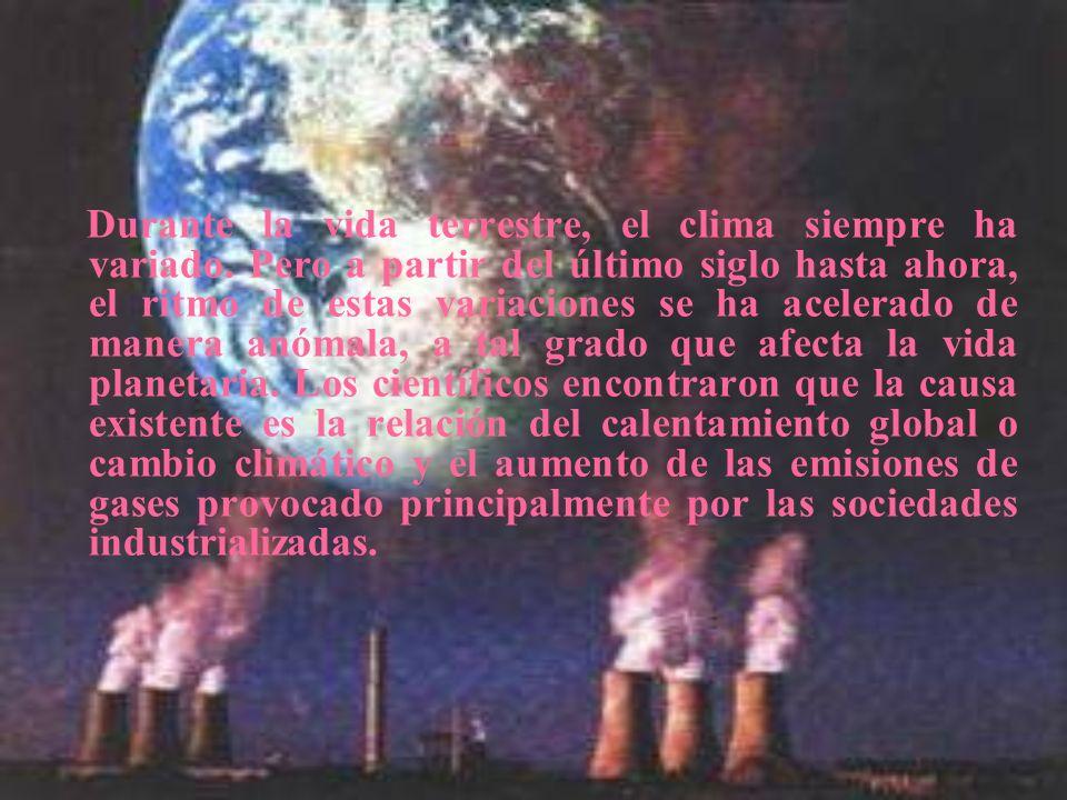 Durante la vida terrestre, el clima siempre ha variado