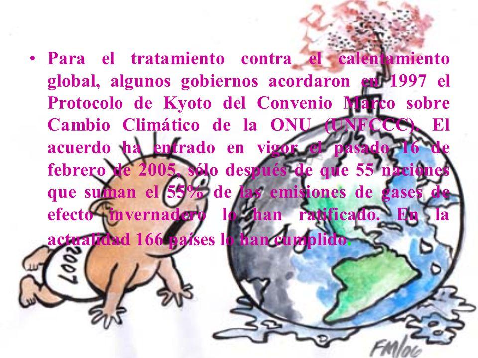 Para el tratamiento contra el calentamiento global, algunos gobiernos acordaron en 1997 el Protocolo de Kyoto del Convenio Marco sobre Cambio Climático de la ONU (UNFCCC).
