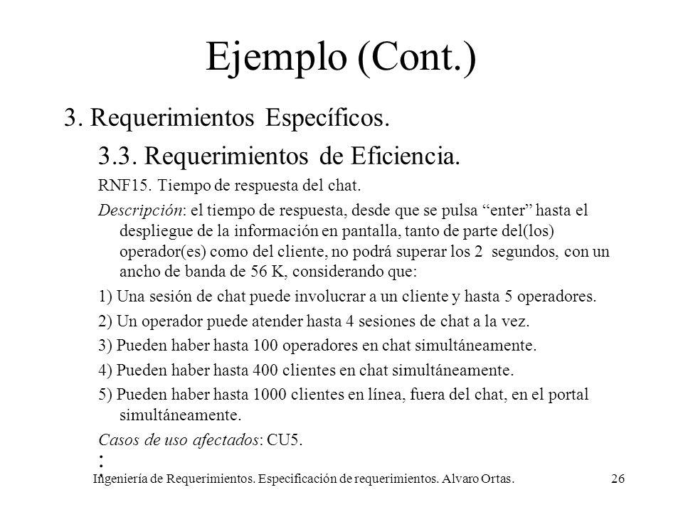 Ejemplo (Cont.) 3. Requerimientos Específicos.