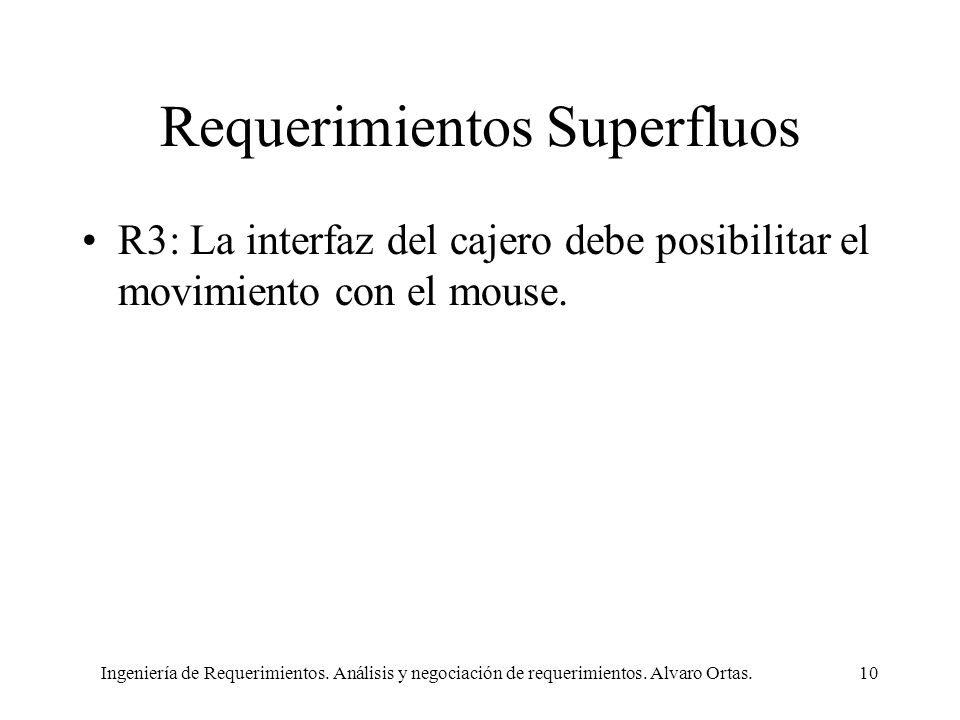 Requerimientos Superfluos