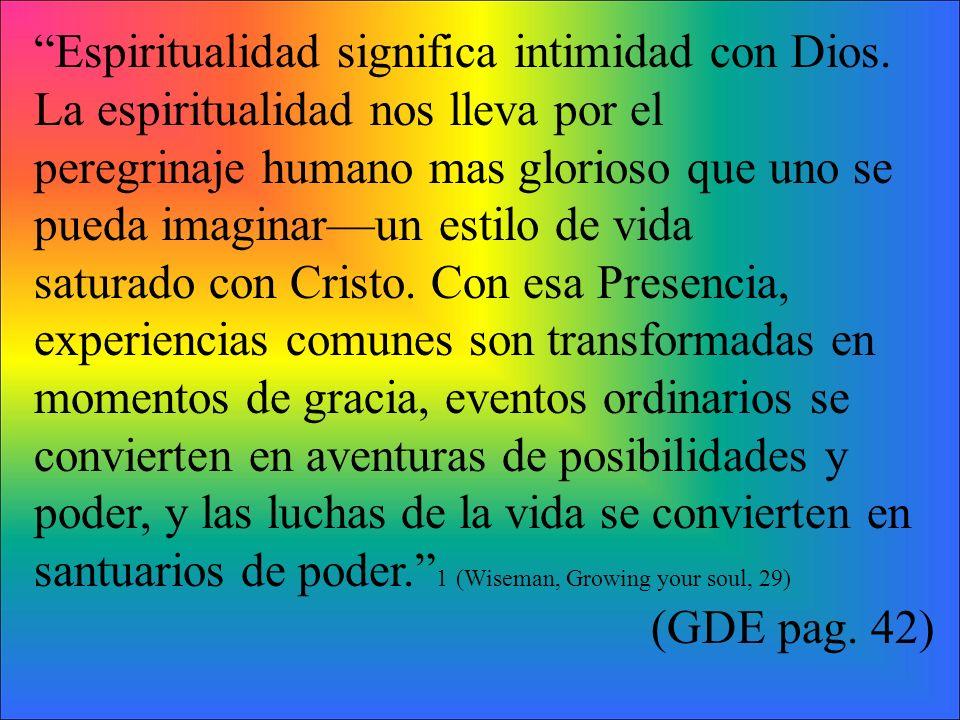 Espiritualidad significa intimidad con Dios