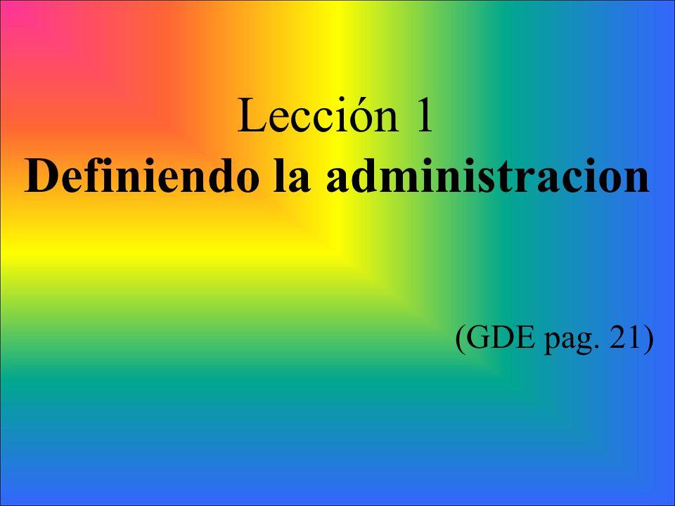 Definiendo la administracion