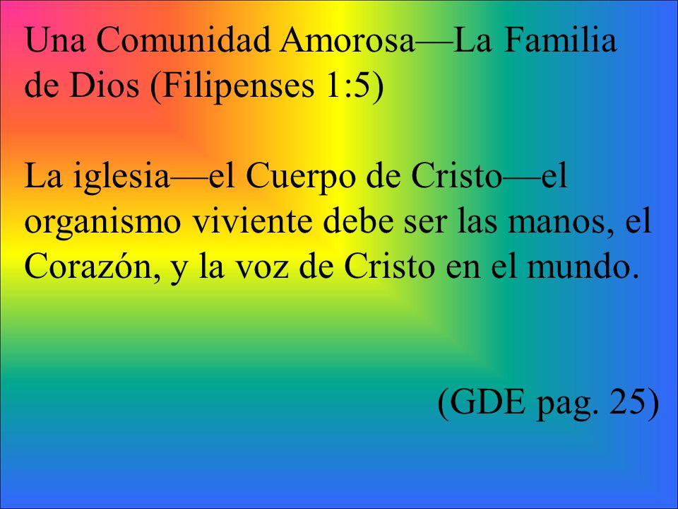 Una Comunidad Amorosa—La Familia de Dios (Filipenses 1:5)
