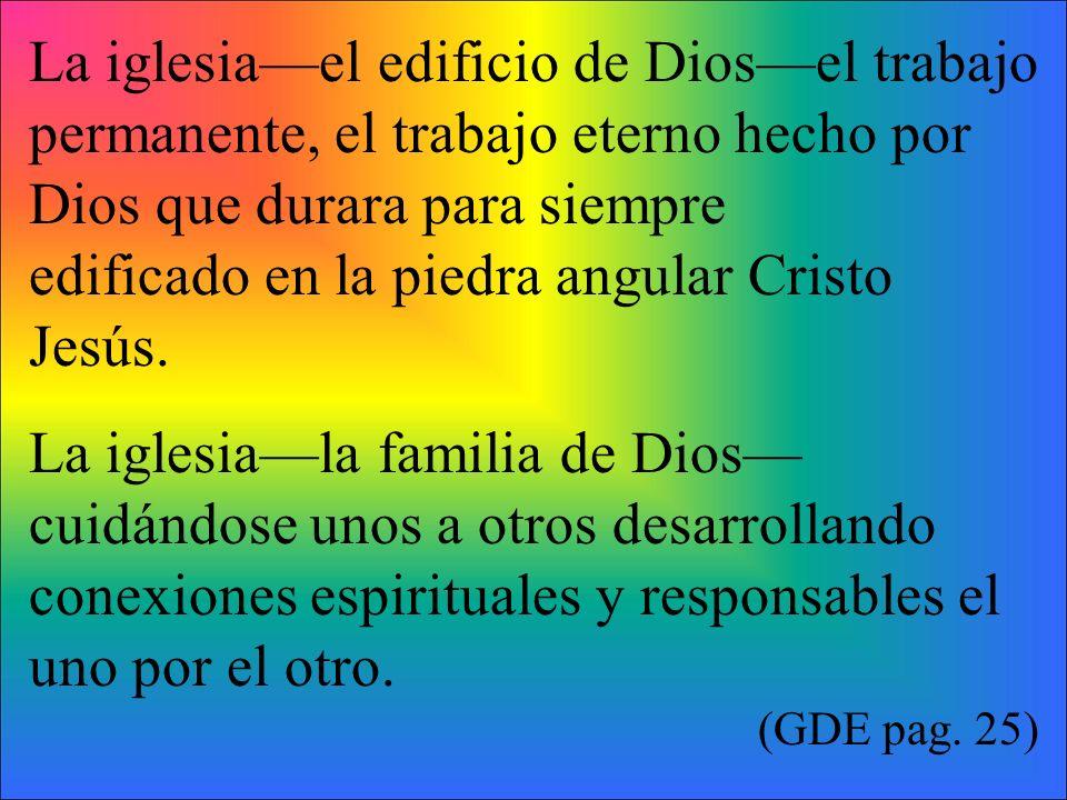 edificado en la piedra angular Cristo Jesús.