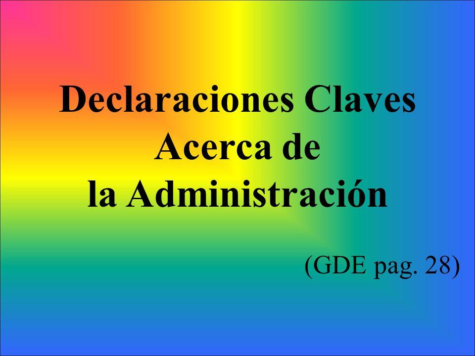 Declaraciones Claves Acerca de