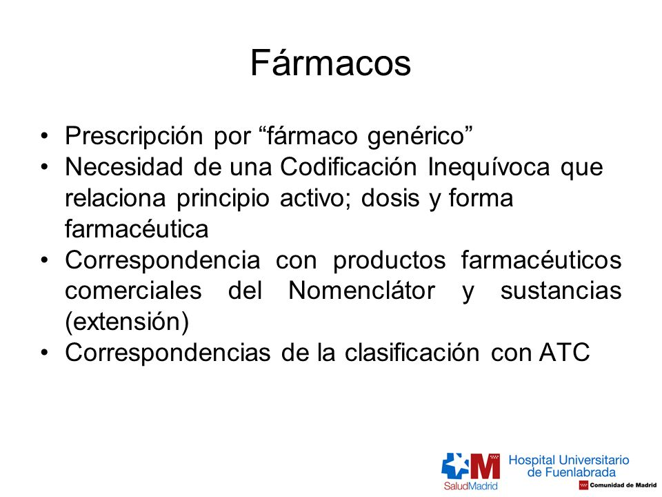 Fármacos Prescripción por fármaco genérico