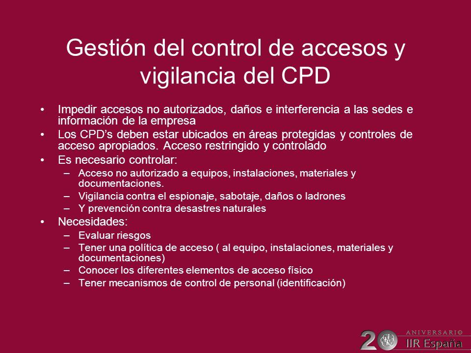 Gestión del control de accesos y vigilancia del CPD