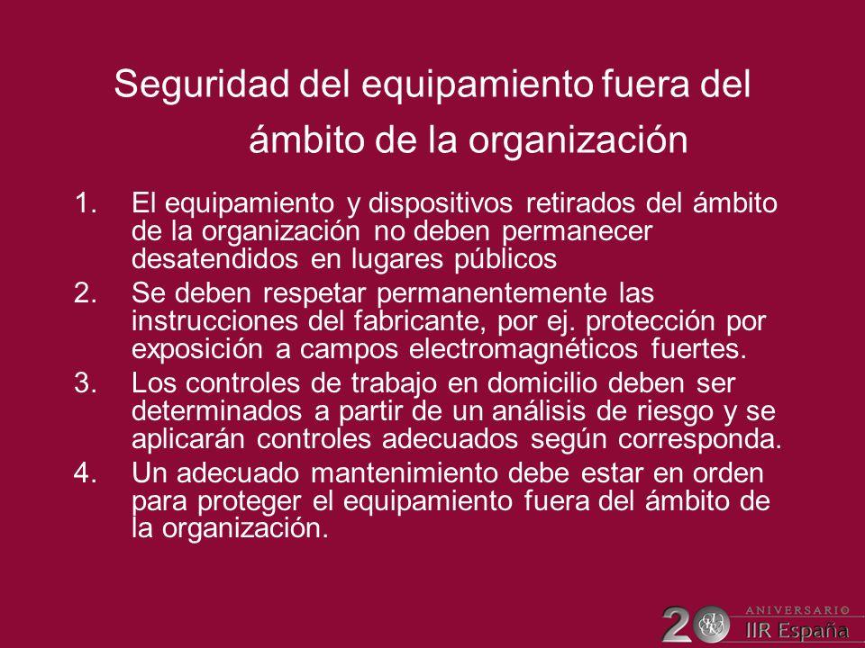 Seguridad del equipamiento fuera del ámbito de la organización