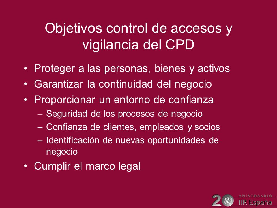 Objetivos control de accesos y vigilancia del CPD