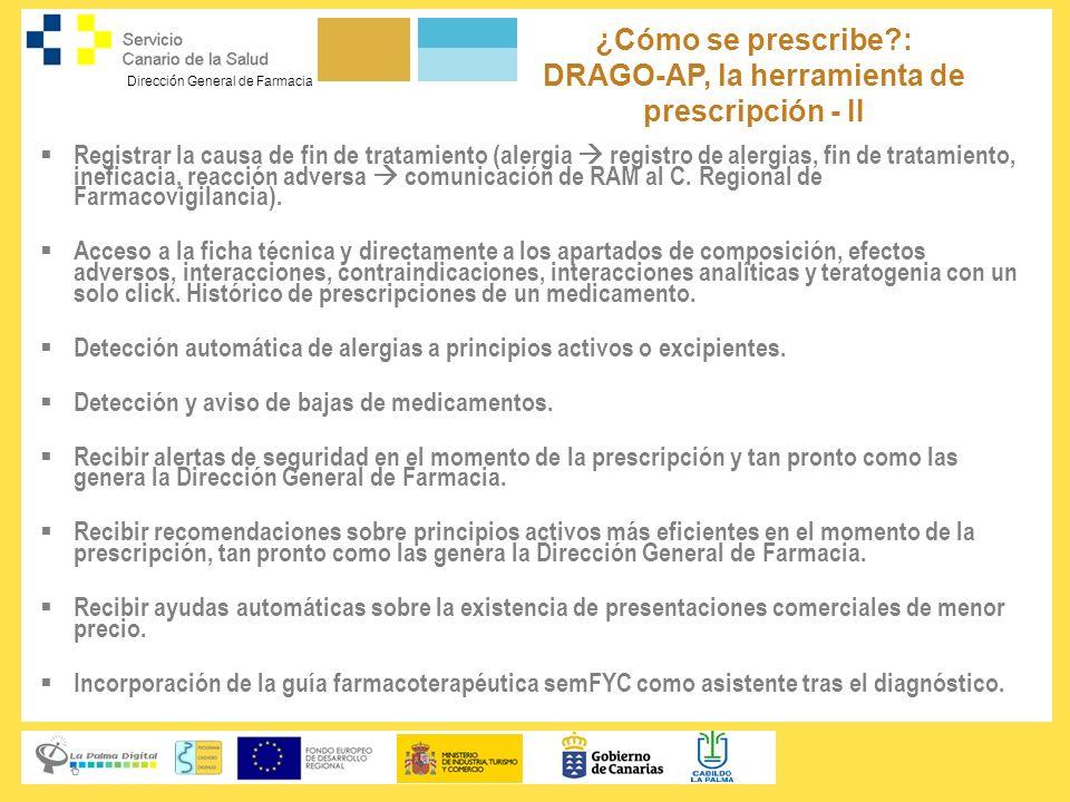 ¿Cómo se prescribe : DRAGO-AP, la herramienta de prescripción - II