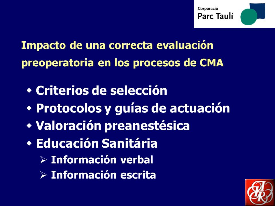 Criterios de selección Protocolos y guías de actuación