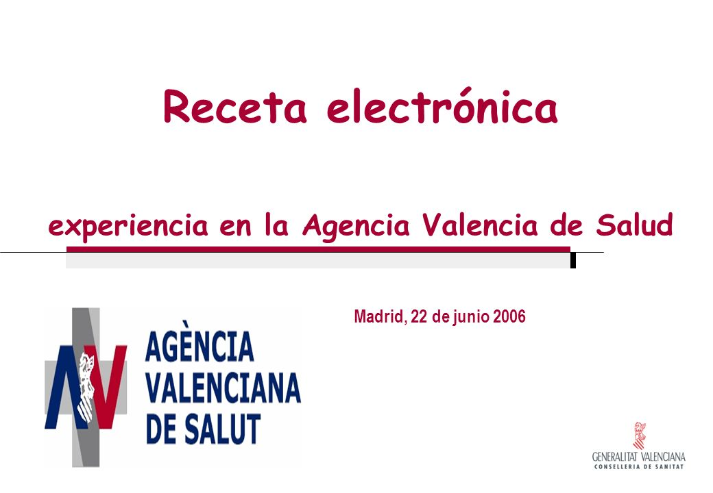 Receta electrónica experiencia en la Agencia Valencia de Salud