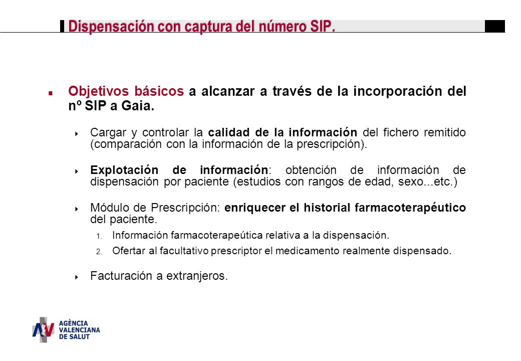 Dispensación con captura del número SIP.