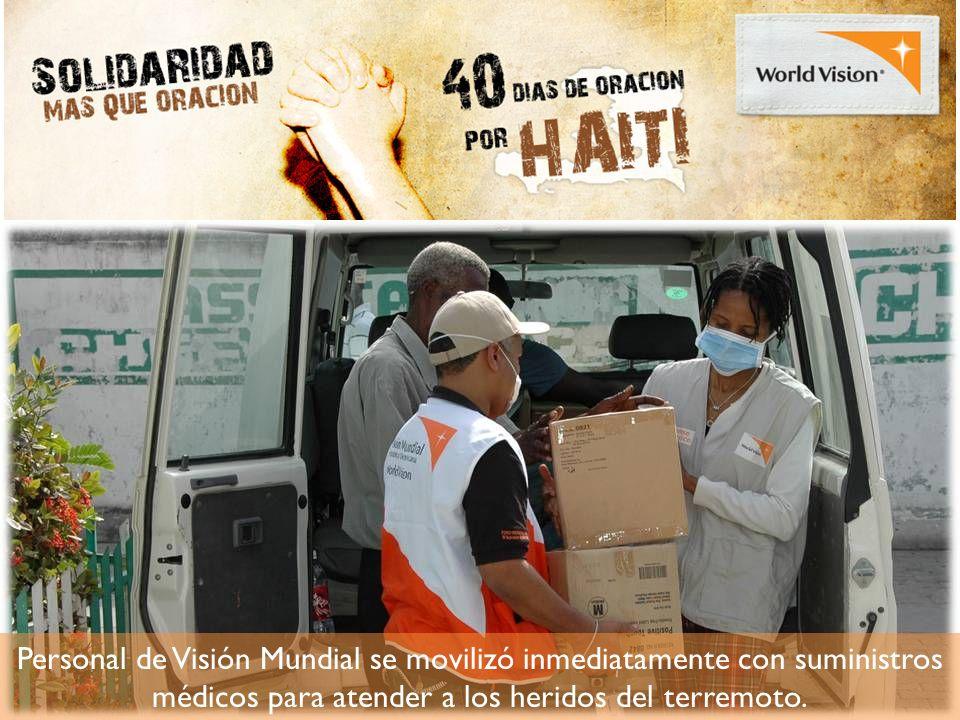 Personal de Visión Mundial se movilizó inmediatamente con suministros médicos para atender a los heridos del terremoto.