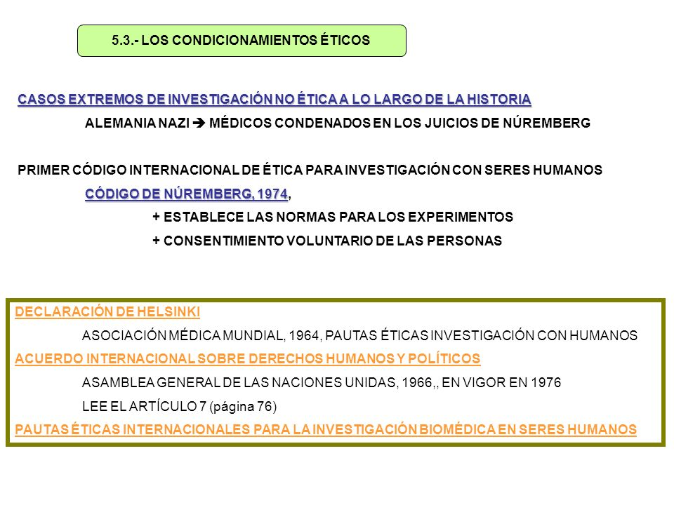 5.3.- LOS CONDICIONAMIENTOS ÉTICOS