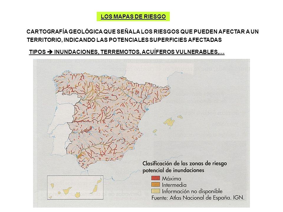LOS MAPAS DE RIESGO CARTOGRAFÍA GEOLÓGICA QUE SEÑALA LOS RIESGOS QUE PUEDEN AFECTAR A UN TERRITORIO, INDICANDO LAS POTENCIALES SUPERFICIES AFECTADAS.
