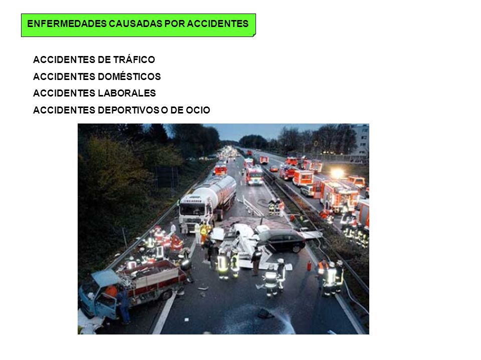 ENFERMEDADES CAUSADAS POR ACCIDENTES