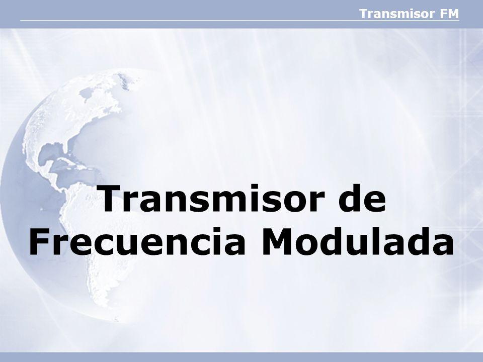 Transmisor de Frecuencia Modulada