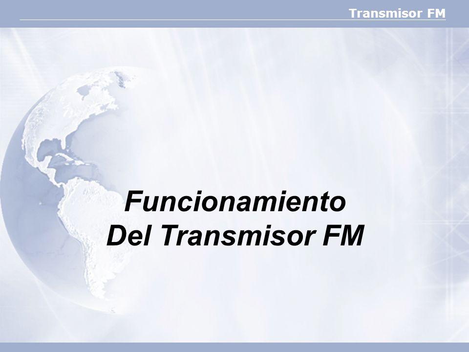 Funcionamiento Del Transmisor FM