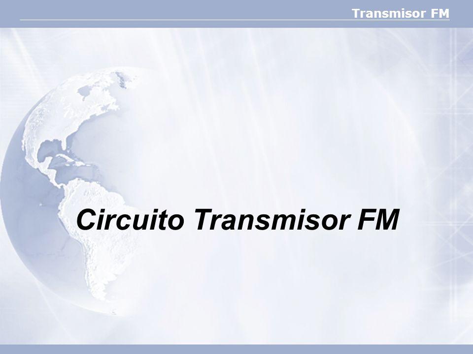 Circuito Transmisor FM