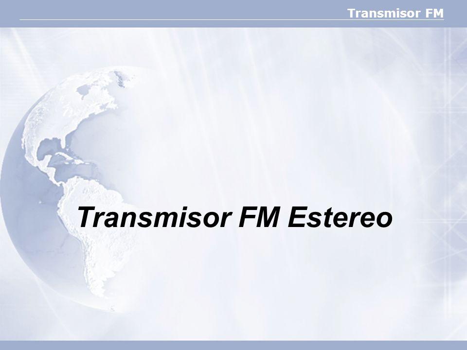 Transmisor FM Estereo