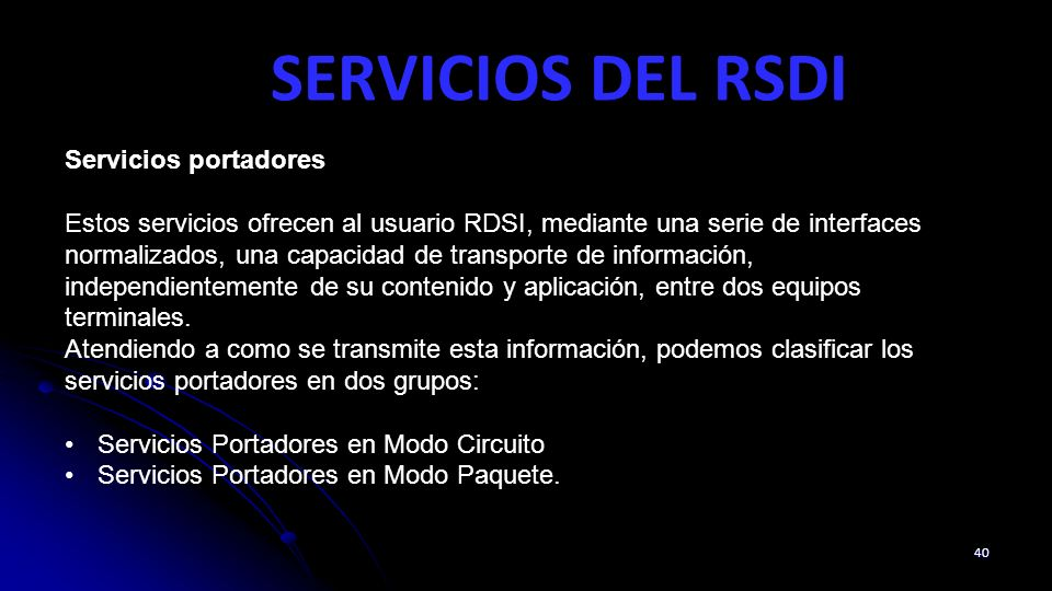 SERVICIOS DEL RSDI Servicios portadores