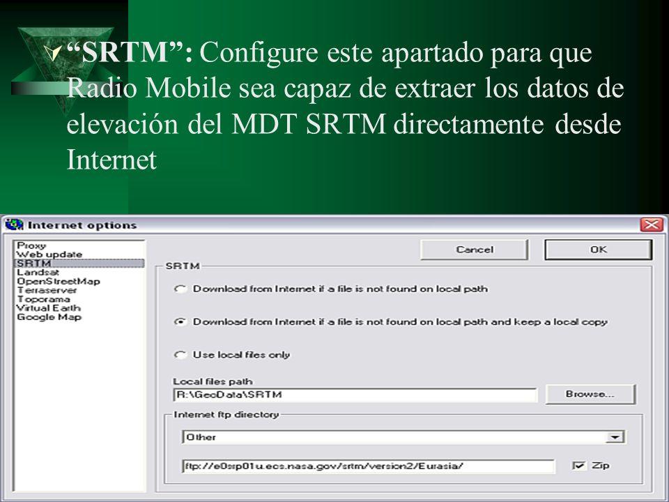 SRTM : Configure este apartado para que Radio Mobile sea capaz de extraer los datos de elevación del MDT SRTM directamente desde Internet