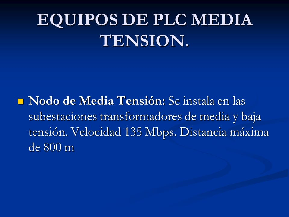 EQUIPOS DE PLC MEDIA TENSION.