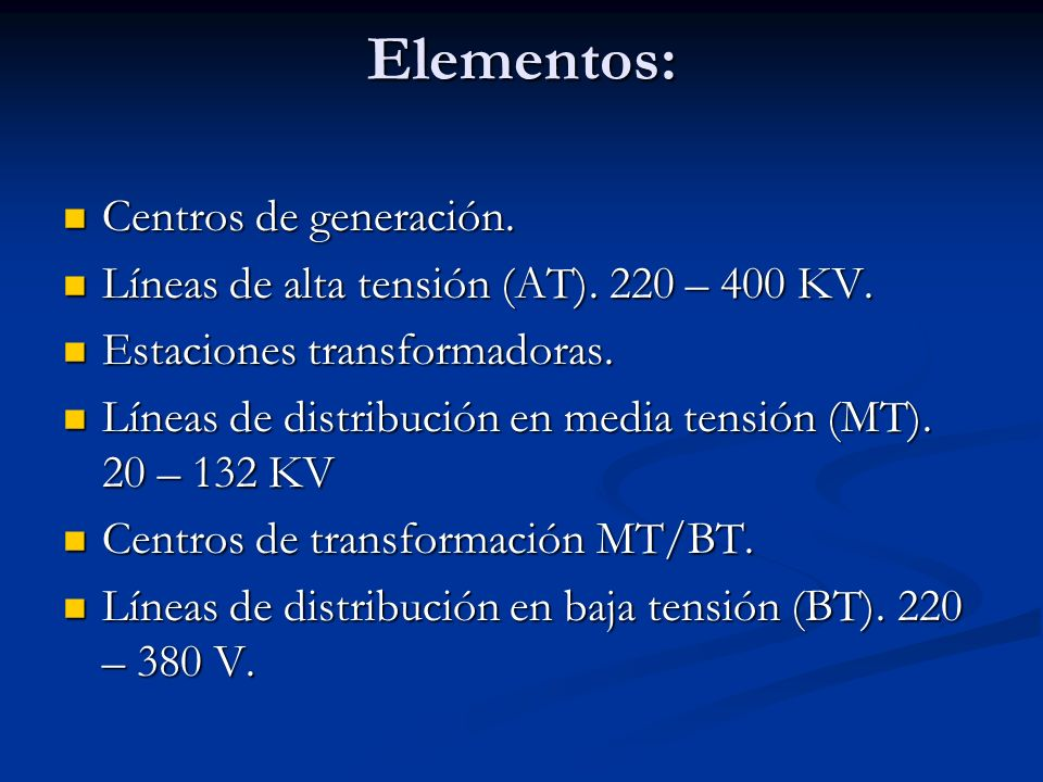 Elementos: Centros de generación.