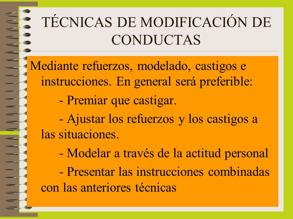 TÉCNICAS DE MODIFICACIÓN DE CONDUCTAS