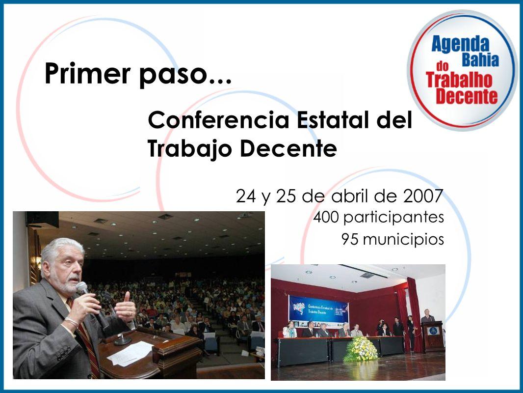Primer paso... Conferencia Estatal del Trabajo Decente