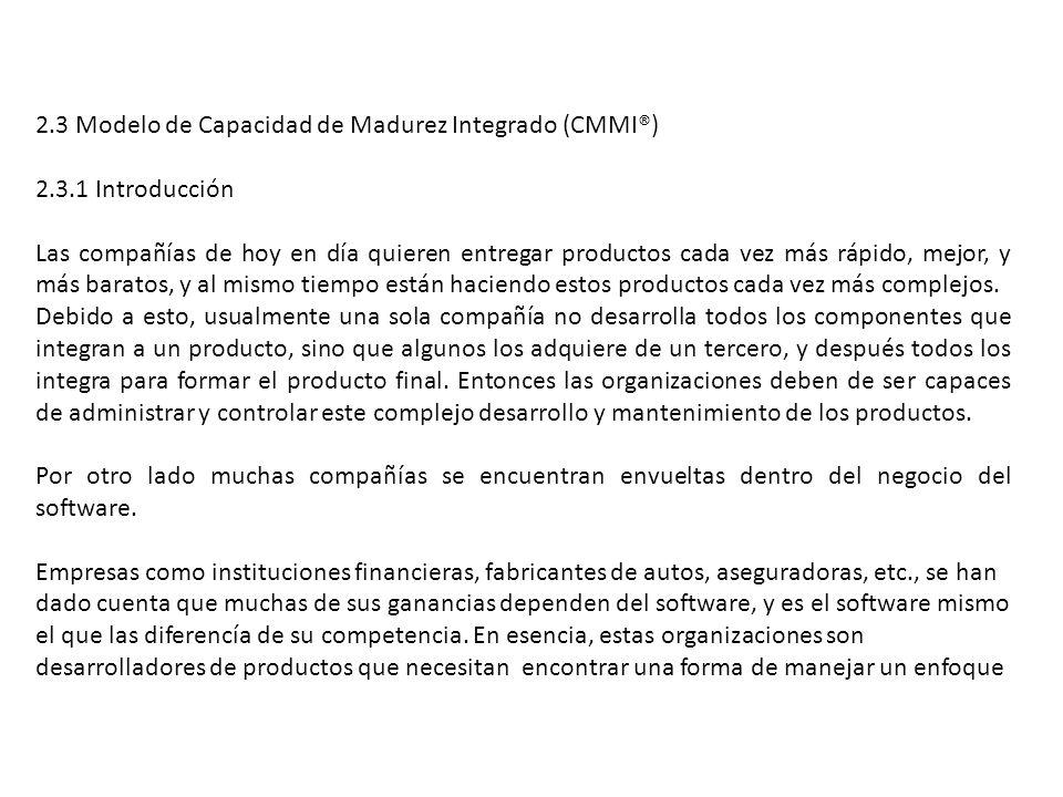 2.3 Modelo de Capacidad de Madurez Integrado (CMMI®)