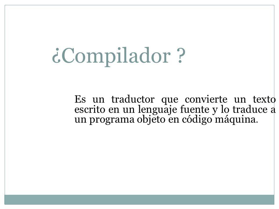 ¿Compilador .