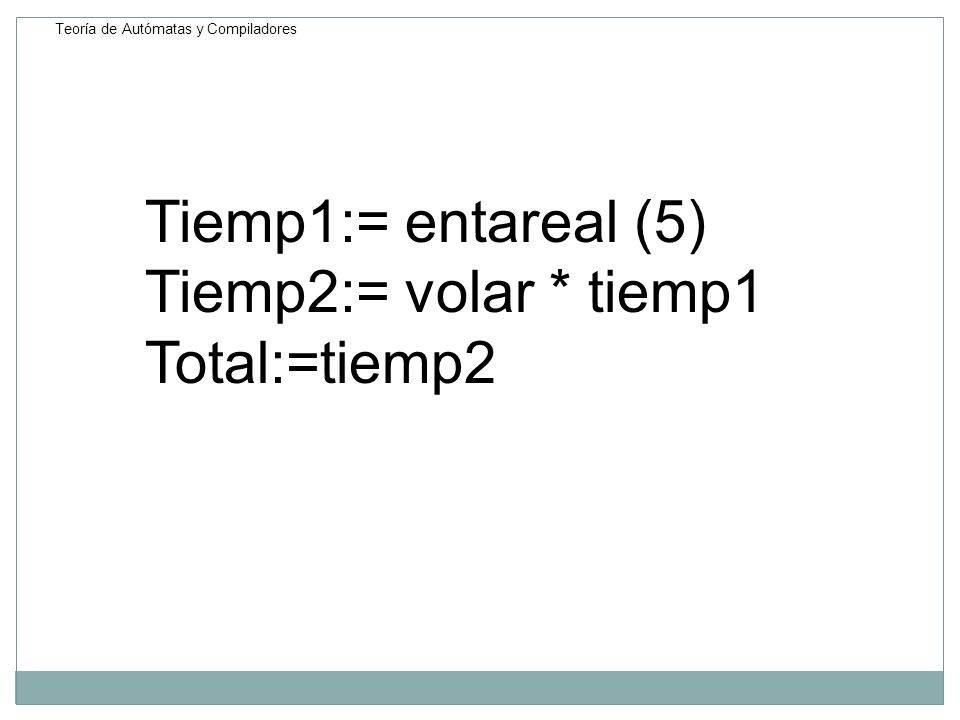 Tiemp1:= entareal (5) Tiemp2:= volar * tiemp1 Total:=tiemp2