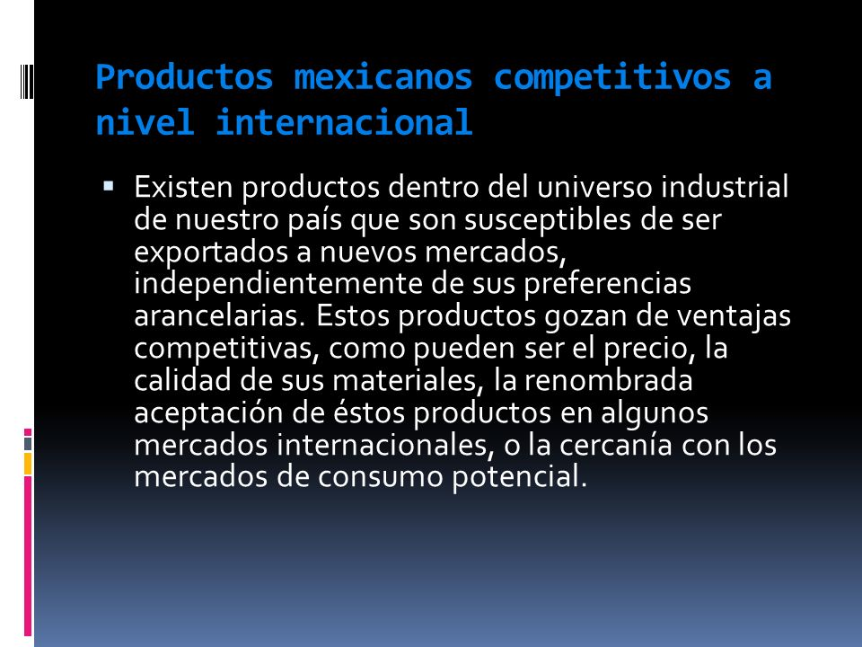 Productos mexicanos competitivos a nivel internacional