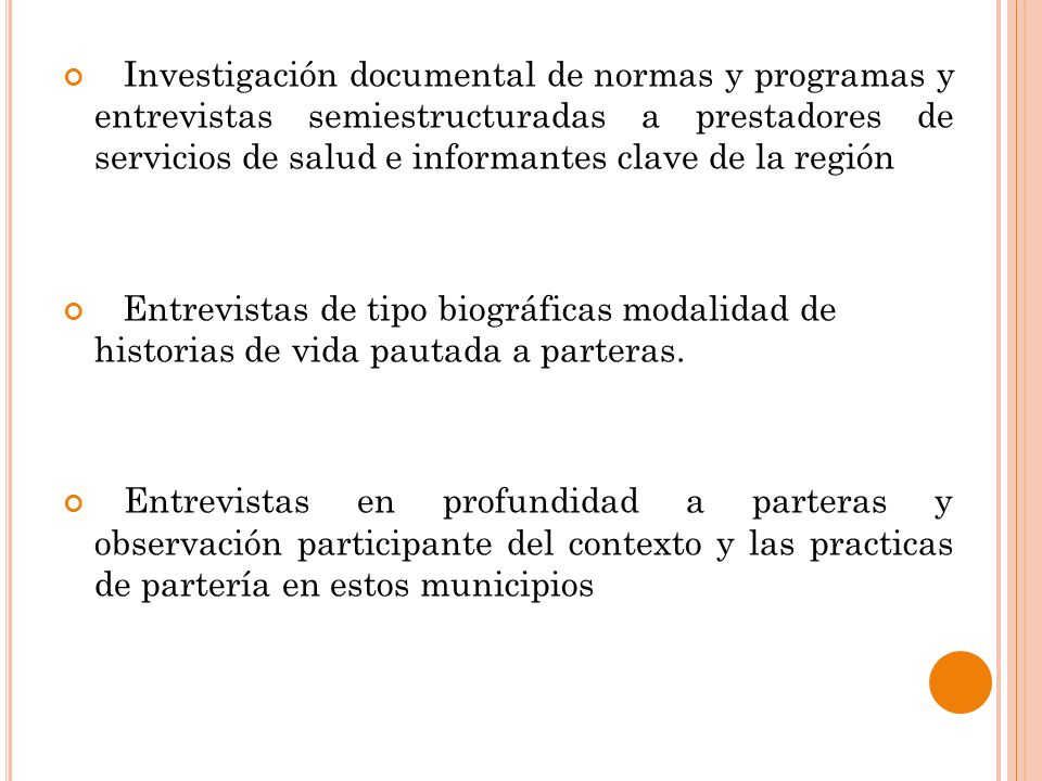Investigación documental de normas y programas y entrevistas semiestructuradas a prestadores de servicios de salud e informantes clave de la región