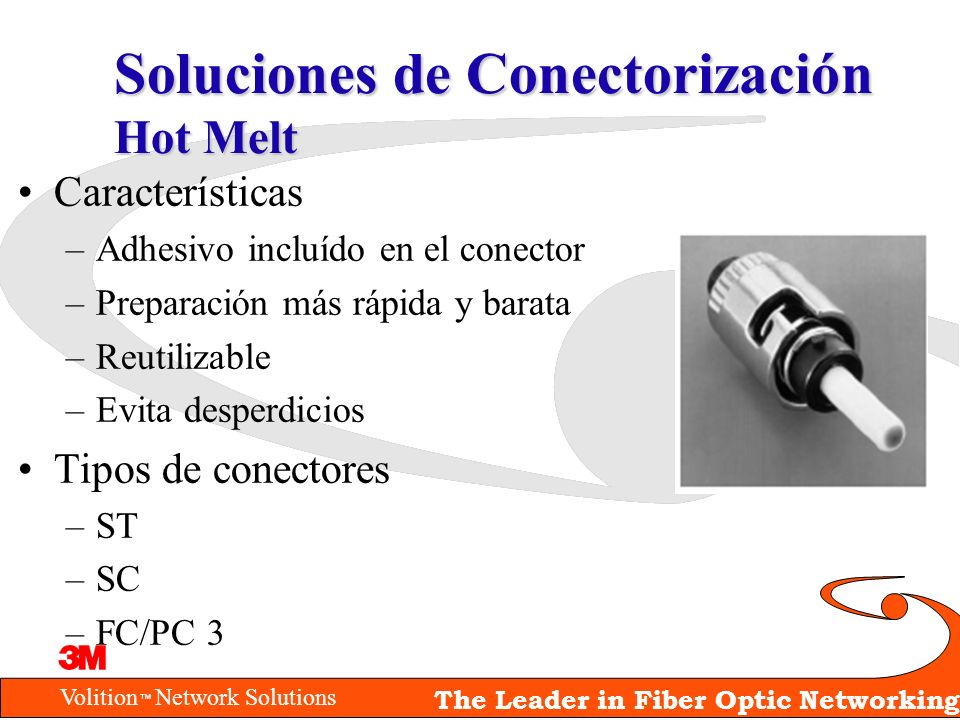 Soluciones de Conectorización Hot Melt