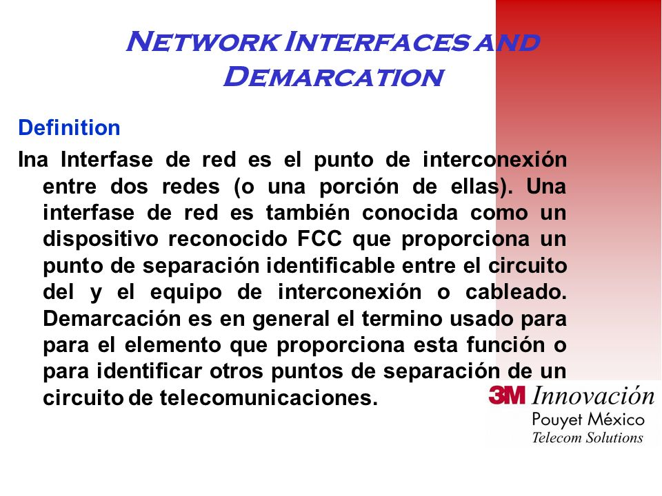 Network Interfaces and Demarcation