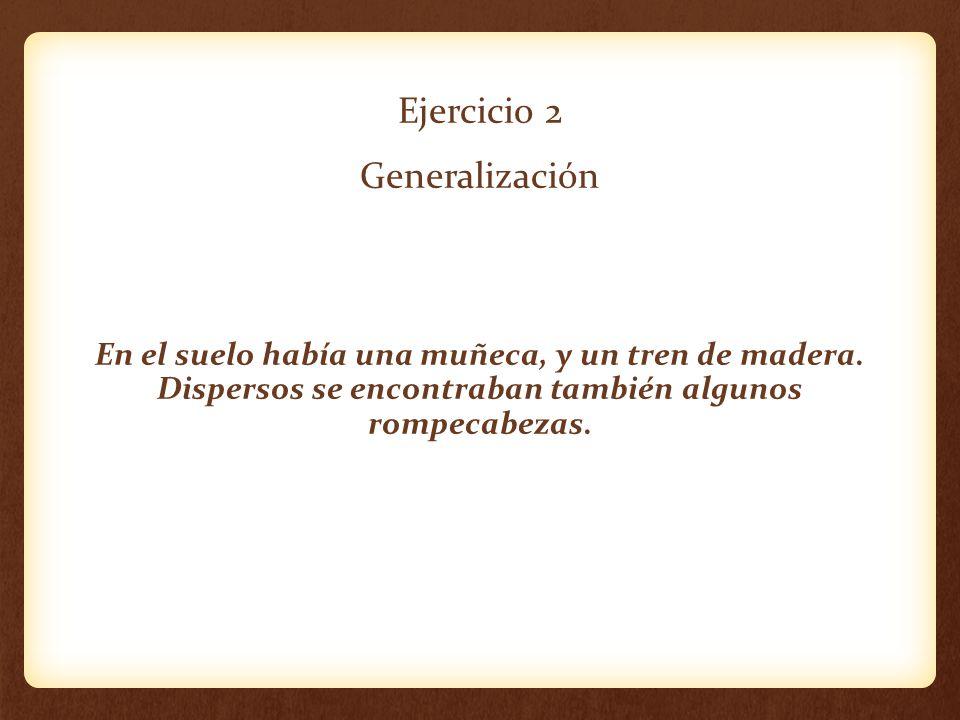 Ejercicio 2 Generalización