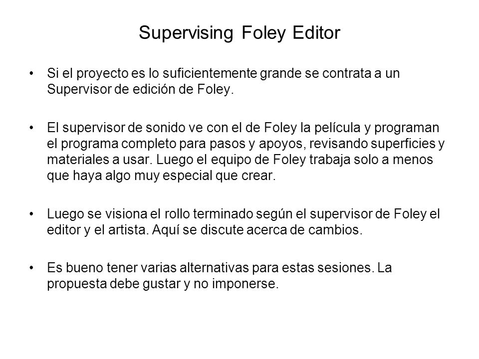 Supervising Foley Editor