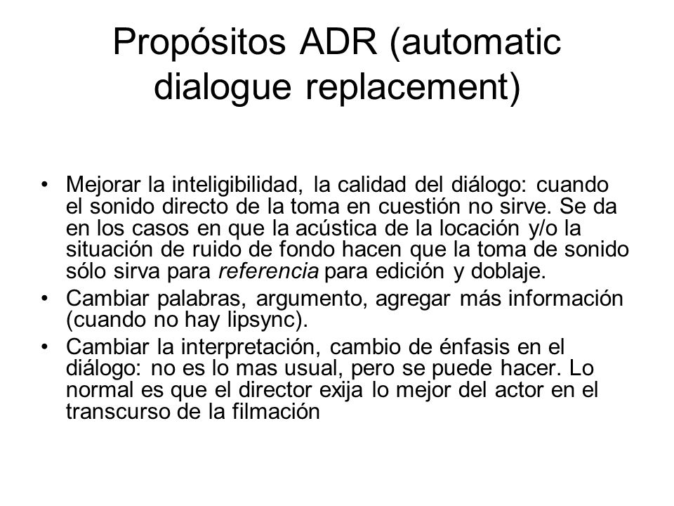 Propósitos ADR (automatic dialogue replacement)