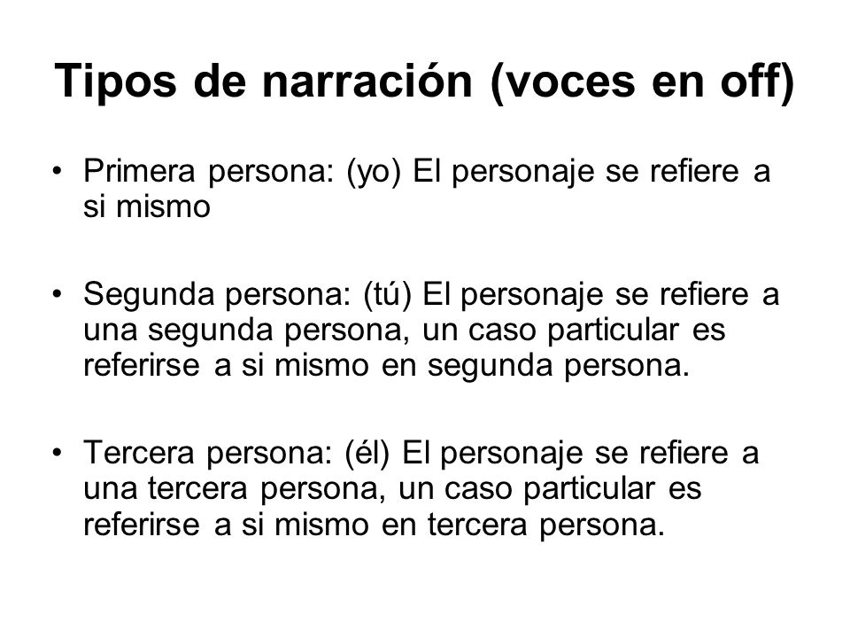 Tipos de narración (voces en off)