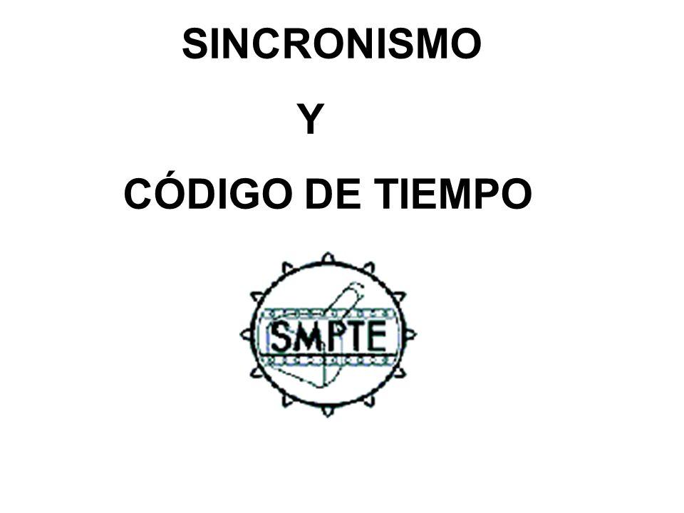 SINCRONISMO Y CÓDIGO DE TIEMPO