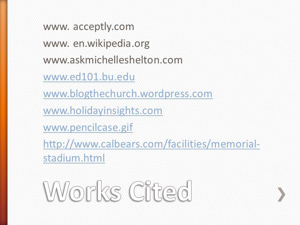 www. acceptly. com www. en. wikipedia. org www. askmichelleshelton
