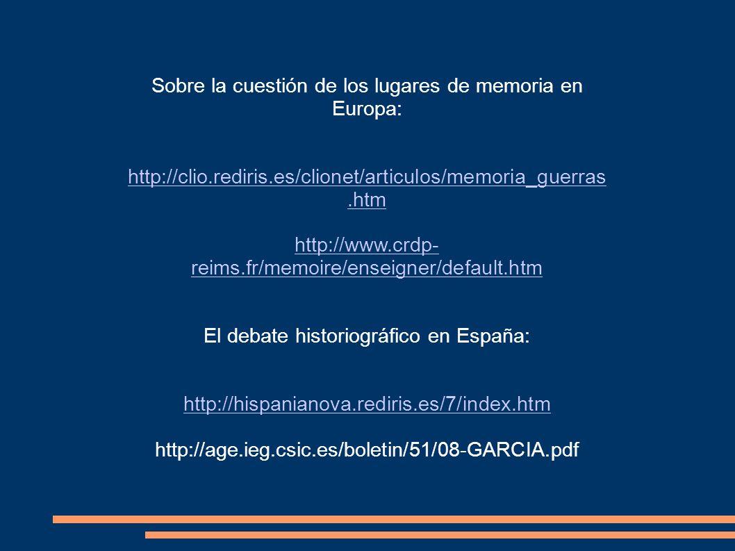 Sobre la cuestión de los lugares de memoria en Europa: