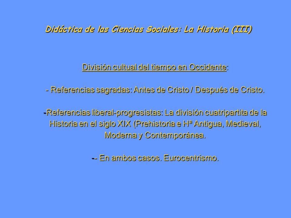 Didáctica de las Ciencias Sociales: La Historia (III)