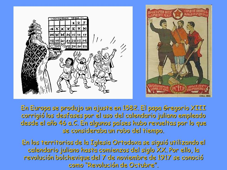 En Europa se produjo un ajuste en 1582